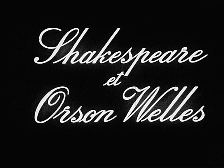 Shakespeare et Orson Welles - Documentaire (1974)