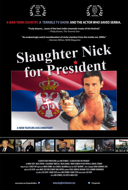 Slaughter Nick for President - Documentaire (2013)
