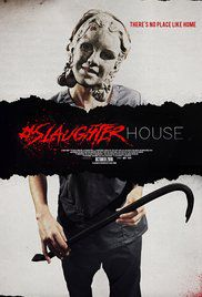 #Slaughterhouse - Film (2016)