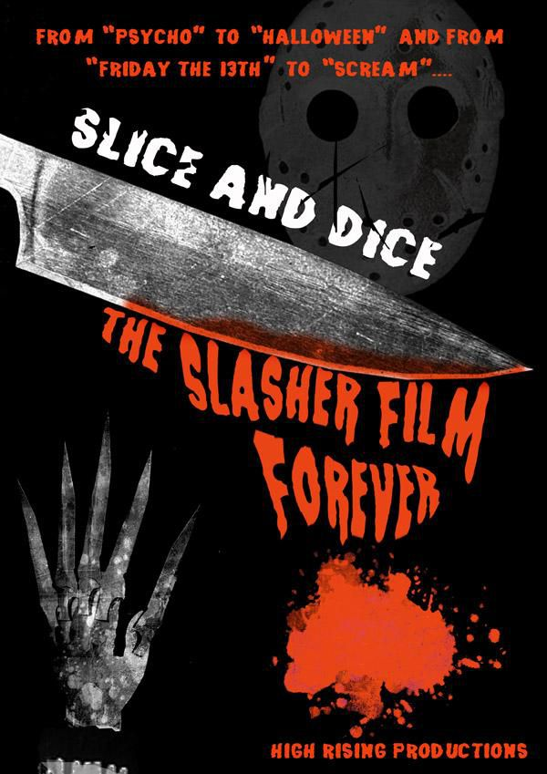 Slice and Dice: The Slasher Film Forever - Documentaire (2012)