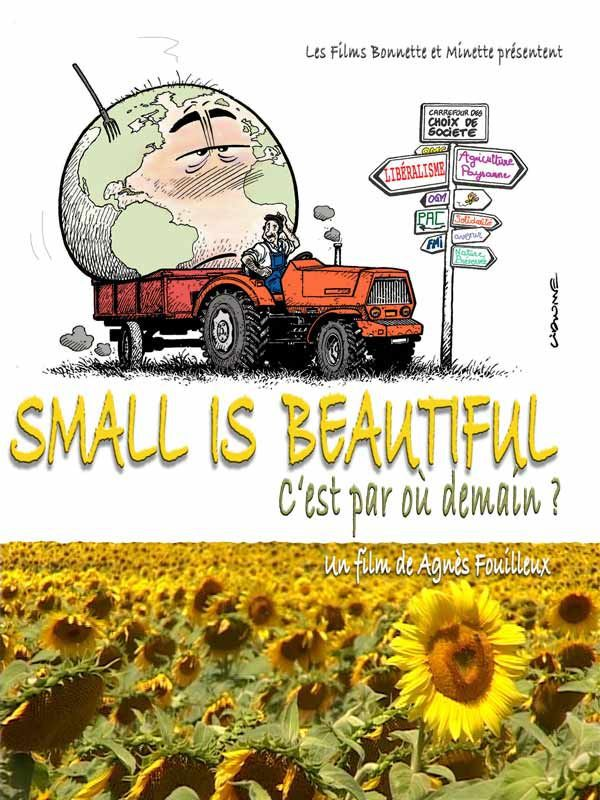 Small Is Beautiful - Documentaire (2010)