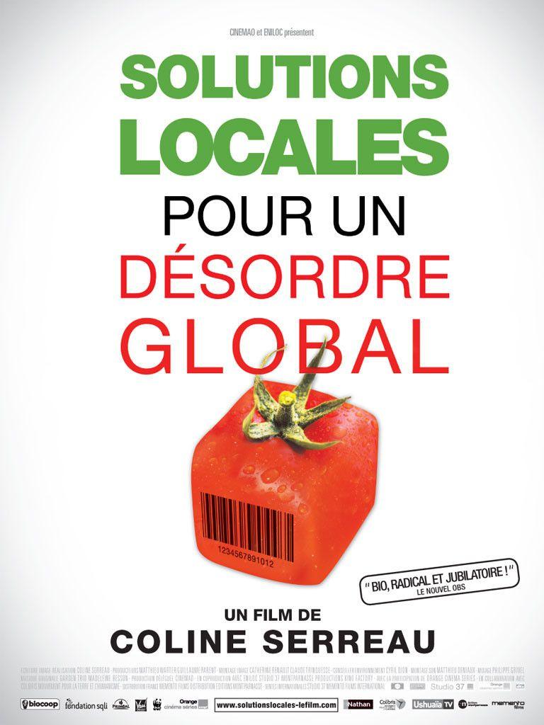 Solutions locales pour un désordre global - Documentaire (2010)