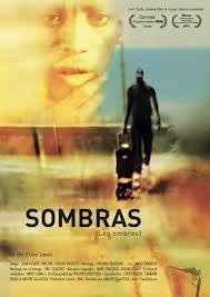 Sombras (Les ombres) - Documentaire (2009)