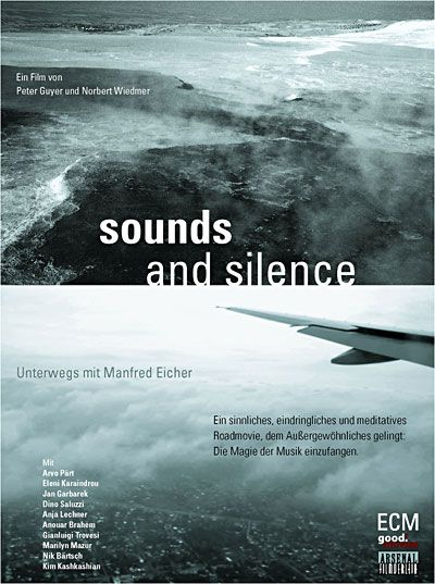 Sounds and Silence - Documentaire (2010)