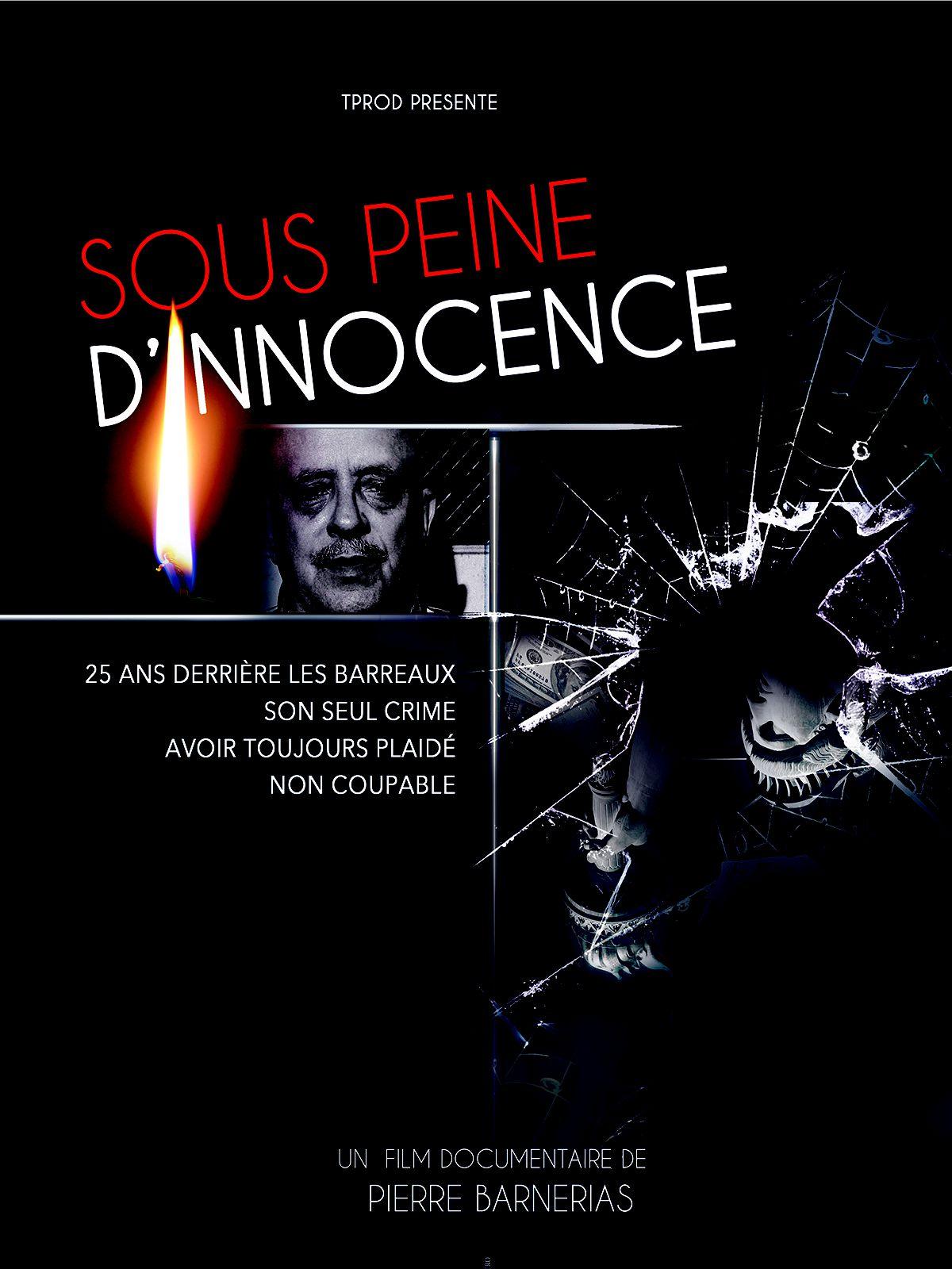 Sous peine d'innocence - Documentaire (2017)