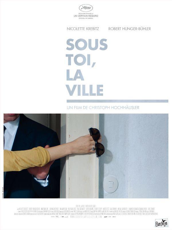 Sous toi, la ville - Film (2010)