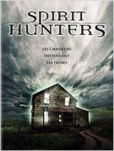 Spirit Hunters - Film (2011)