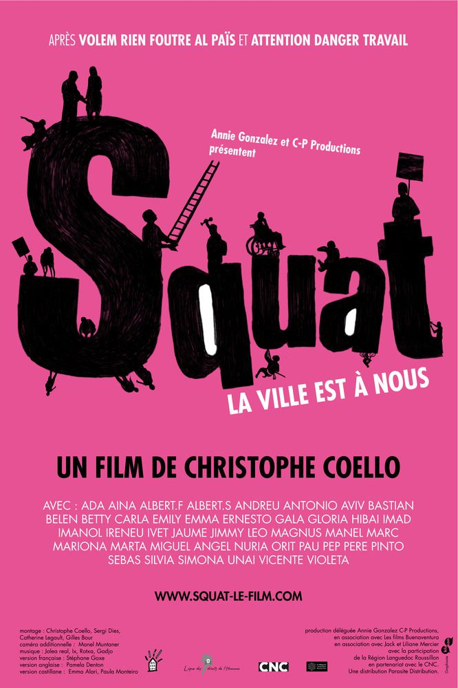 Squat, la ville est à nous ! - Documentaire (2011)