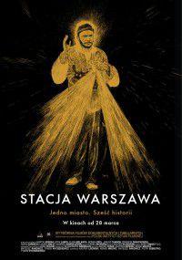 Stacja Warszawa - Film (2013)