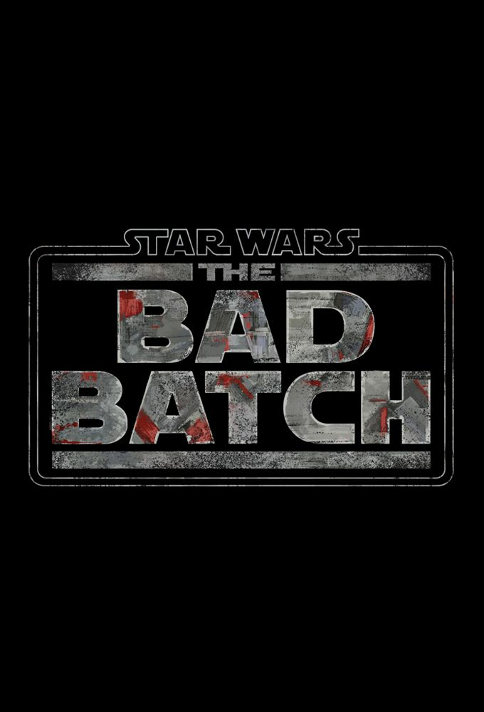 Star Wars : The Bad Batch - Dessin animé (2021)