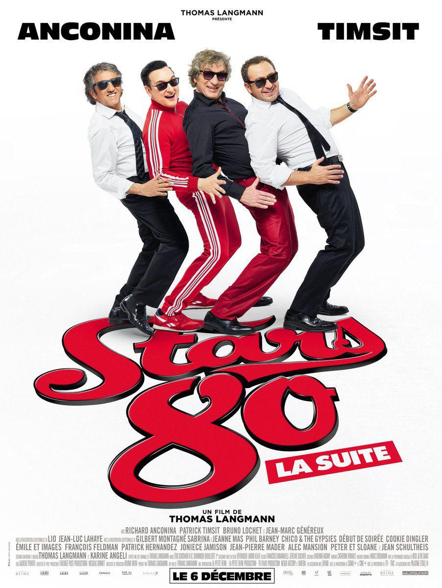 Stars 80, la suite - Film (2017)
