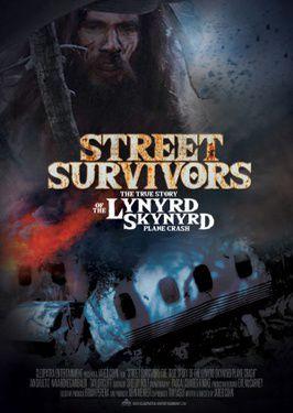 Street Survivors: The True Story of the Lynyrd Skynyrd Plane Crash - Film (2020)