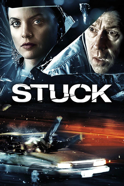 Stuck - Instinct de survie - Film (2008)