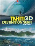 Tahiti 3D : Destination surf - Documentaire (2010)