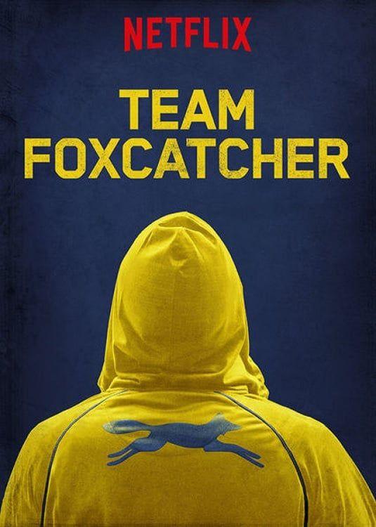 Team Foxcatcher - Documentaire (2016)