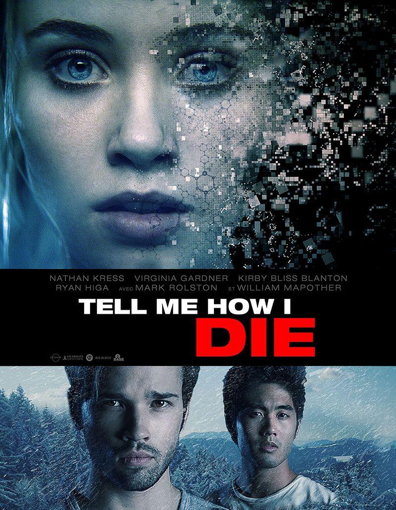 Tell Me How I Die - Film (2016)