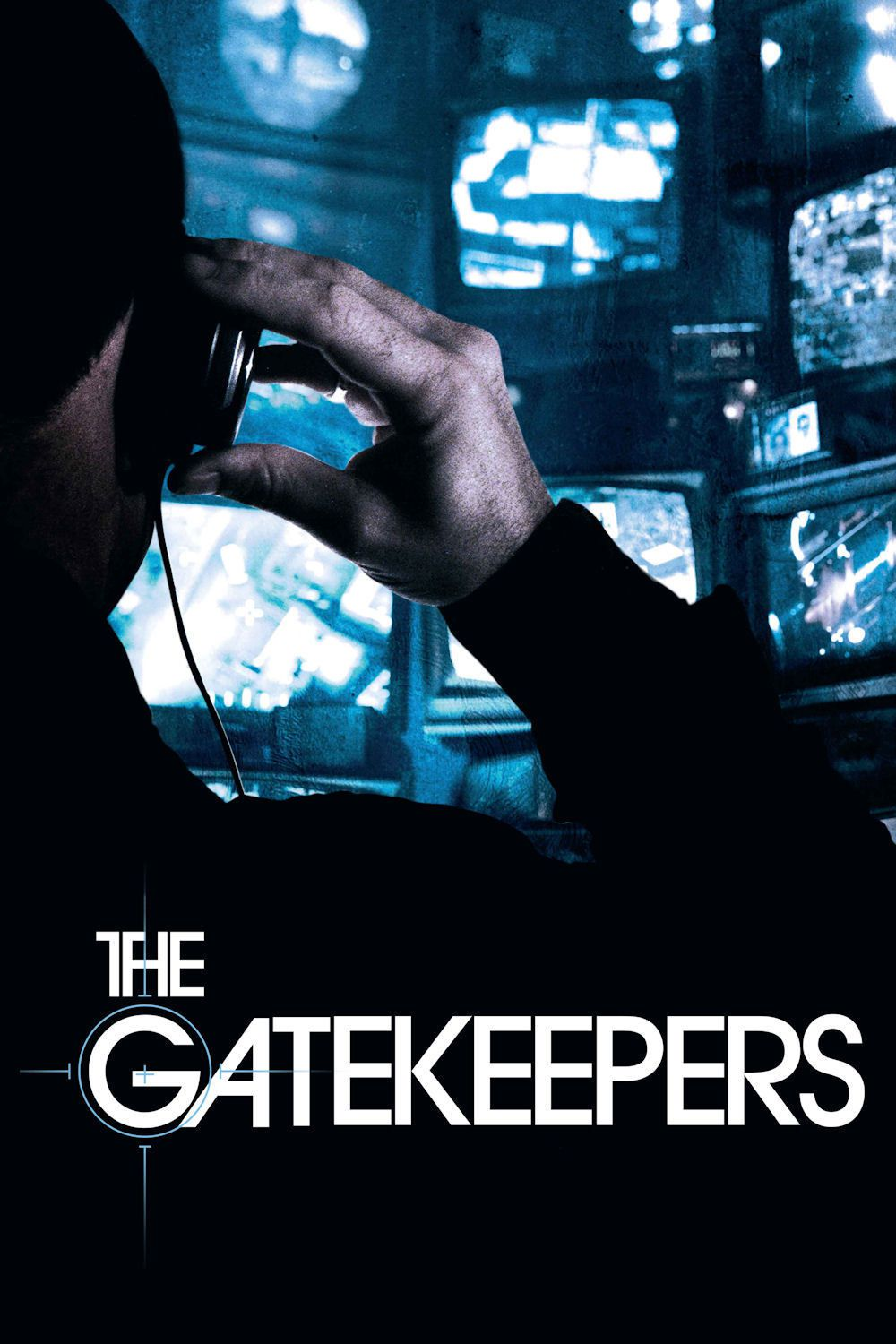 The Gatekeepers - Documentaire (2012)