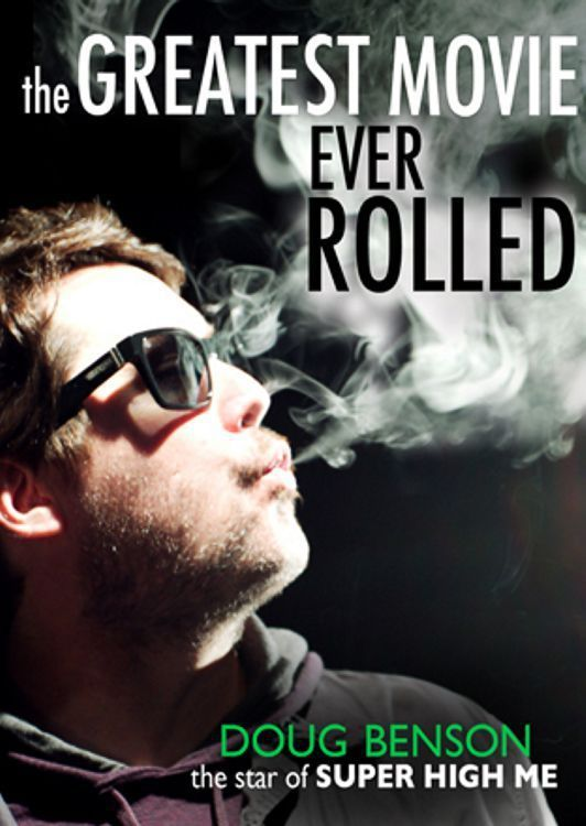 The Greatest Movie Ever Rolled - Documentaire (2012)
