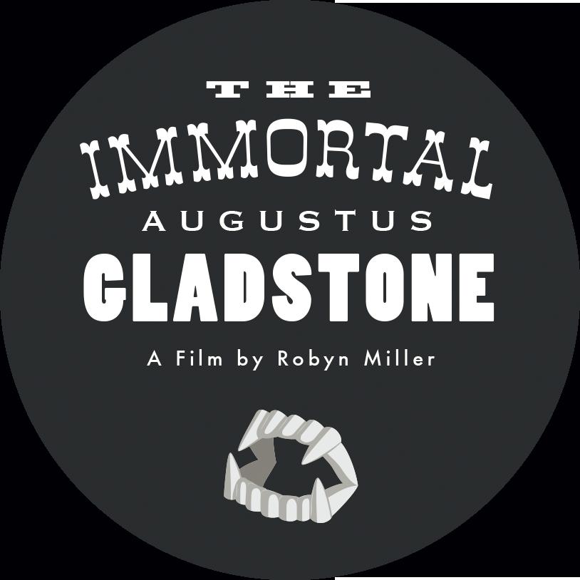 The Immortal Augustus Gladstone - Film (2013)
