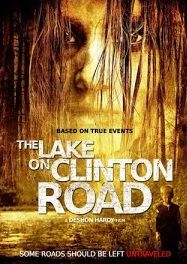 The Lake on Clinton Road - Film (2015)