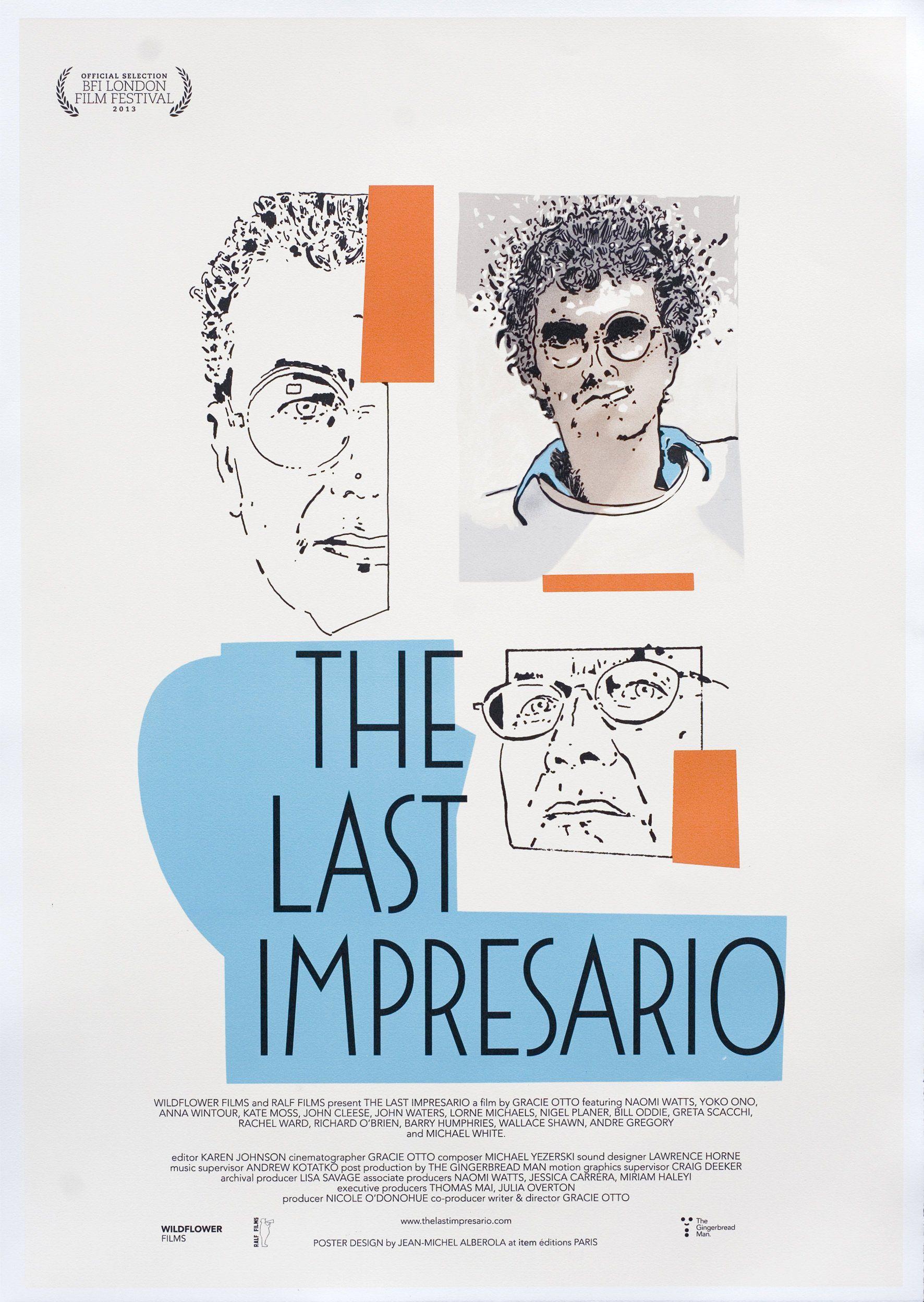 The Last Impresario - Documentaire (2014)