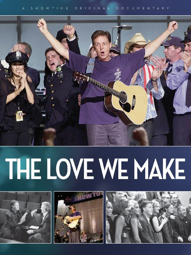 The Love We Make - Documentaire (2011)