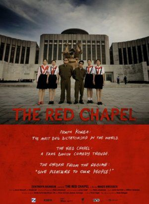 The Red Chapel - Documentaire (2010)