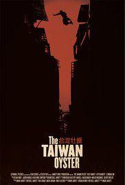 The Taïwan oyster - Film (2012)