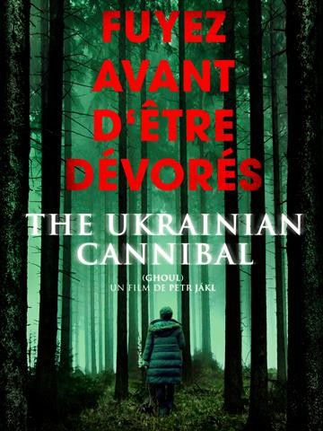 The Ukrainian Cannibal - Film (2015)