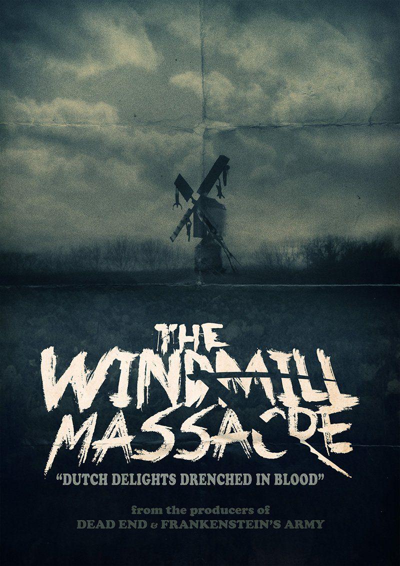 The Windmill Massacre - Film (2016)
