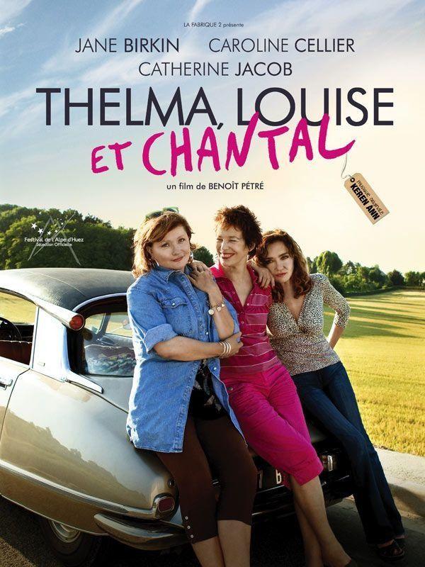 Thelma, Louise et Chantal - Film (2010)