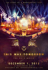 This was tomorrow: tomorrowland presents.. - Documentaire (2016)