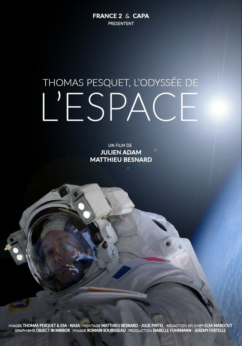 Thomas Pesquet, l'odyssée de l'espace - Documentaire (2017)