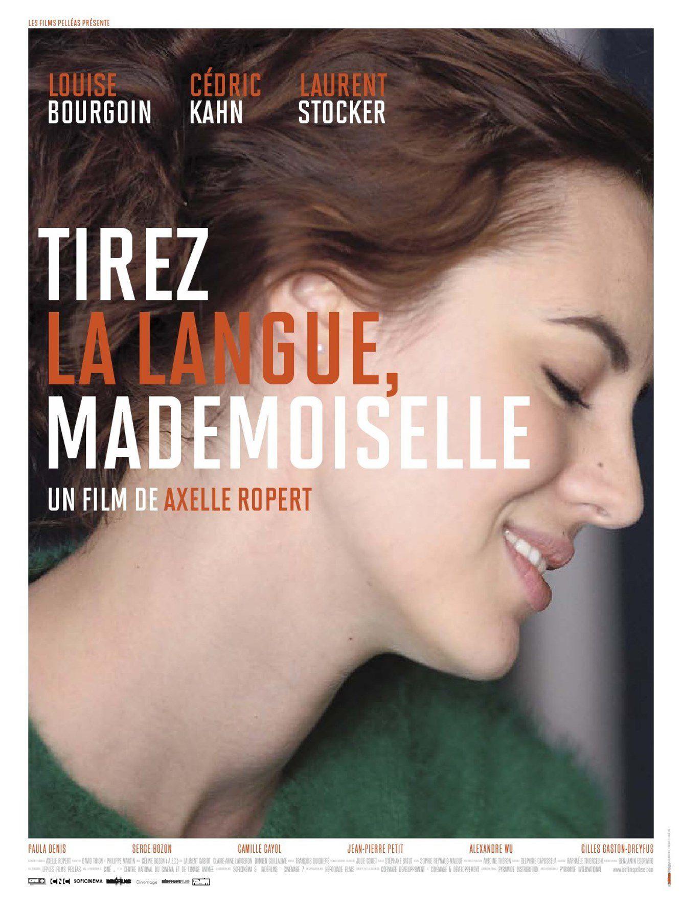 Tirez la langue, mademoiselle - Film (2013)