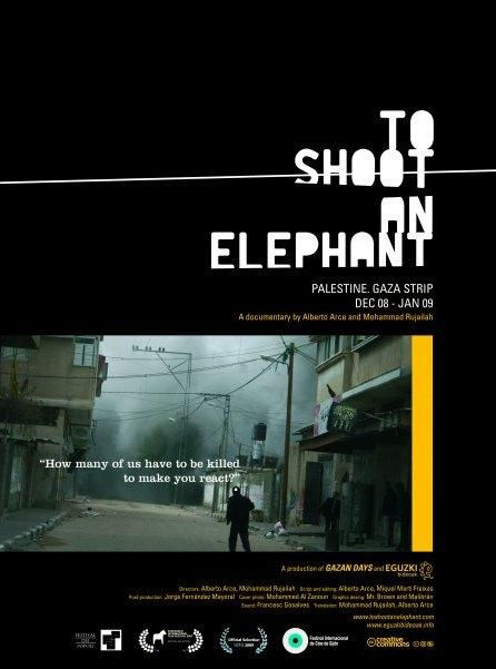 To shoot an elephant - Documentaire (2010)