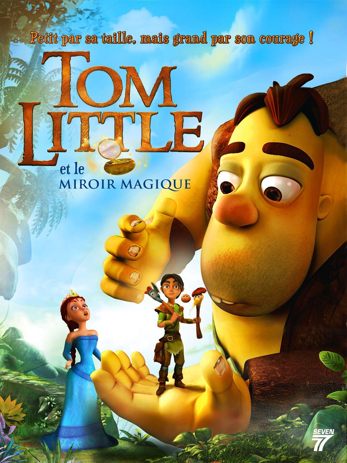 Tom Little et le Miroir Magique - Long-métrage d'animation (2014)