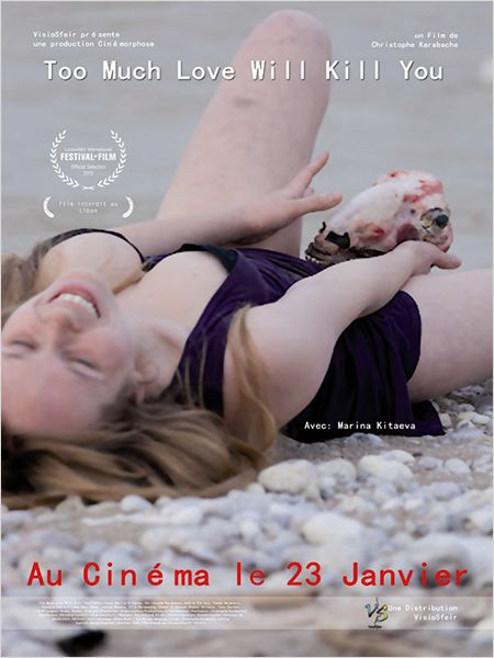 Too Much Love Will Kill You - Film (2013)