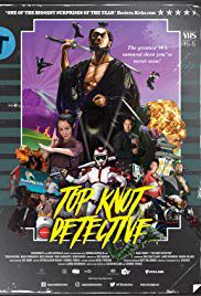 Top Knot Detective - Film (2017)