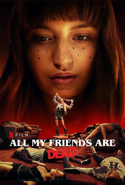Tous mes amis sont morts - Film (2021)