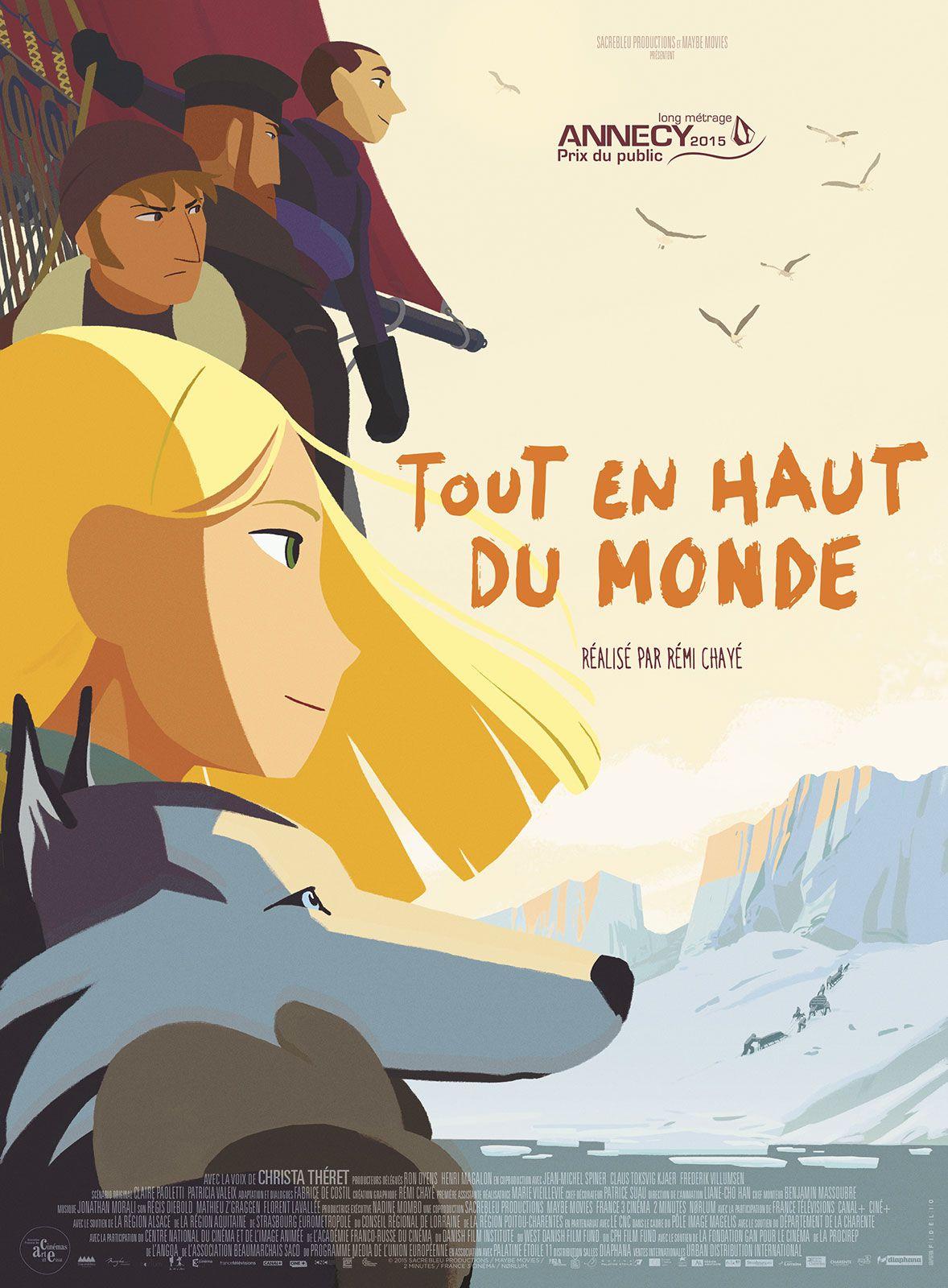 Tout en haut du monde - Long-métrage d'animation (2016)