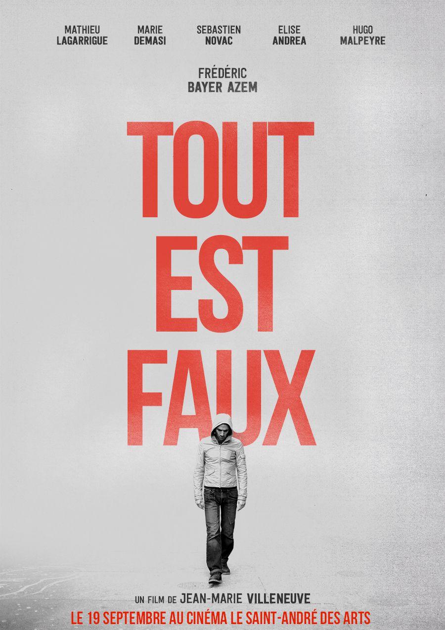 Tout est faux - Film (2014)