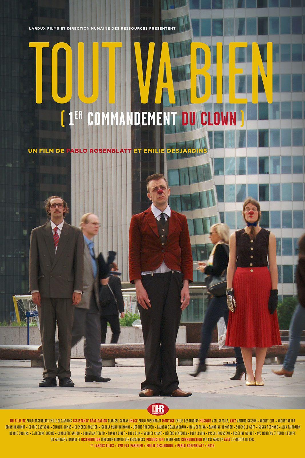 Tout va bien - 1er commandement du clown - Documentaire (2014)