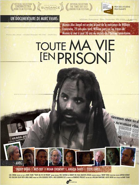 Toute ma vie (en prison) - Documentaire (2007)