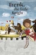 Trenk the little knight - Long-métrage d'animation (2015)