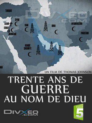 Trente ans de guerre au nom de Dieu - Film (2012)