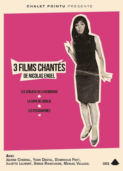Trois films chantés - Film (2014)