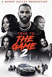 True to the Game 2 - Film (2020)