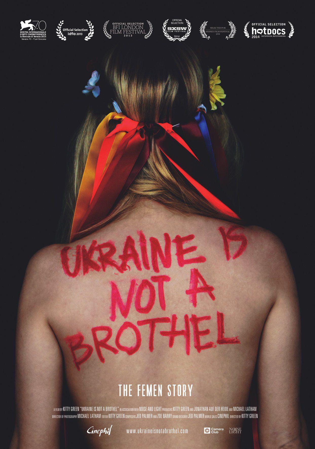 Ukraine Is Not a Brothel - Documentaire (2013)