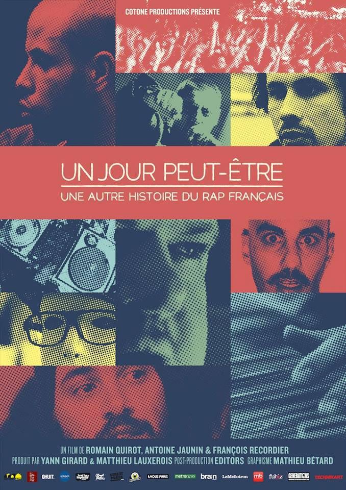 Un jour peut-être, une autre histoire du rap français - Documentaire (2013)