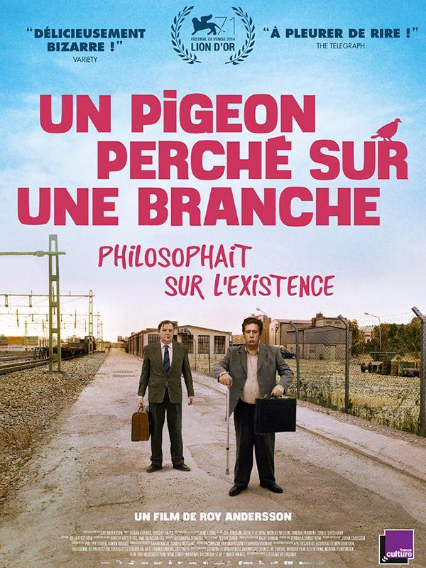 Un pigeon perché sur une branche philosophait sur l'existence - Film (2014)